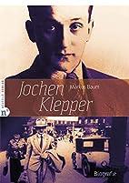 Jochen Klepper by Markus Baum