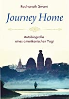 The Journey Home by HH Radhanath Swami