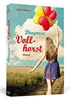 Diagnose: Vollhorst by Julia Reymers