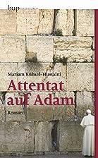 Attentat auf Adam by Mariam…