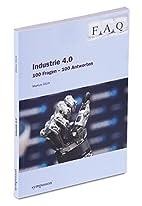 FAQ Industrie 4.0 : 100 Fragen - 100…