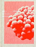 AR -- Artistic Research by Nicholas Ashford