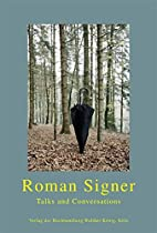 Roman Signer: Talks and Conversations by…