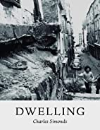 Charles Simonds: Dwelling by Charles Simonds