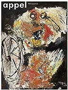 Karel Appel: Retrospective by Michel Ragon