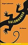 Jürgen Lodemann: Salamander