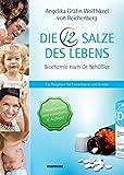 Die 12 Salze des Lebens - Biochemie nach Dr.…