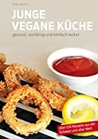 Junge Vegane Küche: gesund,…