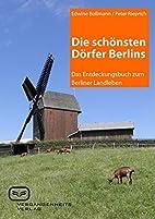 Die schönsten Dörfer Berlins: Das…