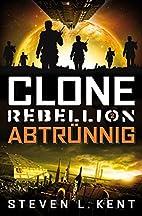 Clone Rebellion 2: Abtrünnig (German…
