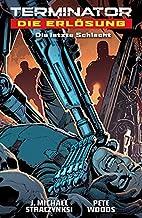 Terminator - Die Erlösung: Die letzte…