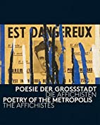 Poetry of the Metropolis: The Affichistes by…