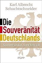 Die Souveränität Deutschlands by…