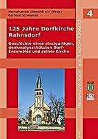 125 Jahre Dorfkirche Rahnsdorf: Geschichte…