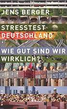 Stresstest Deutschland by Jens Berger