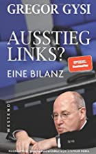 Ausstieg links? by Gregor Gysi