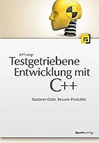 Testgetriebene Entwicklung mit C++ :…