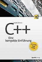 C++ : Eine kompakte Einführung by André…