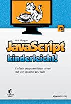 JavaScript kinderleicht!: Einfach…