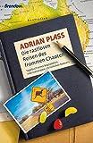 Adrian Plass: Die rastlosen Reisen des frommen Chaoten