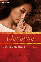 Chandani by Christina Brudereck
