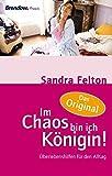 Sandra Felton: Im Chaos bin ich K÷nigin