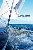 Adrian Plass: Unterwegs in stürmischen Zeiten