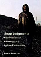 Snap Judgments: New Positions in…