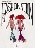 Steele, Valerie: Ruben Toledo: Fashionation