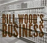 Heiferman, Marvin: BILLY WOOD'S BUSINESS