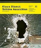 Klaus Staeck: Schöne Aussichten