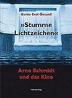 'Stumme Lichtzeichen': Arno…