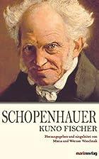 Arthur Schopenhauer : Leben, Werke und Lehre…