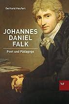 Johannes Daniel Falk by Gerhard Heufert