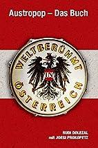 Austropop - Das Buch. Weltberühmt in…