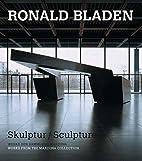 Ronald Bladen: Skulptur/Sculpture (German…