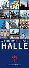 Architekturstadtplan Halle