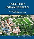 1200 Jahre Johannesberg: vom Nebenkloster…