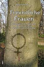 Freundliche Frauen: Eine Kritik an der…