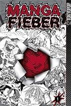 Manga-Fieber 01 by Anike Hage