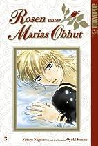 Rosen unter Marias Obhut 03 by Nagasawa…
