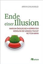 Ende einer Illusion: Warum ökologisch…
