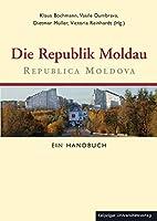 Die Republik Moldau by Klaus Bochmann