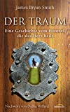 James Bryan Smith: Der Traum