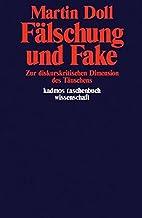 Fälschung und Fake by Martin Doll