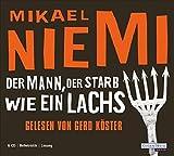 Mikael Niemi: Der Mann, der starb wie ein Lachs [Tontraeger] Belletristik, Lesung