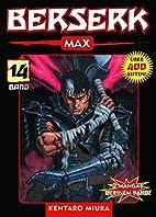 Berserk Max, Bd. 14 by Kentaro Miura