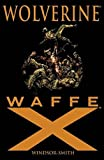 Barry Windsor-Smith: Wolverine: Waffe X