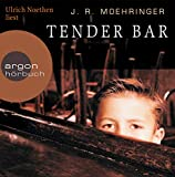 J. R. Moehringer: The Tender Bar. CD