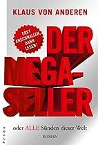 Der Megaseller oder Alle Sünden dieser Welt…